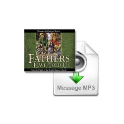 Our Fathers Have Told Us MP3 Set